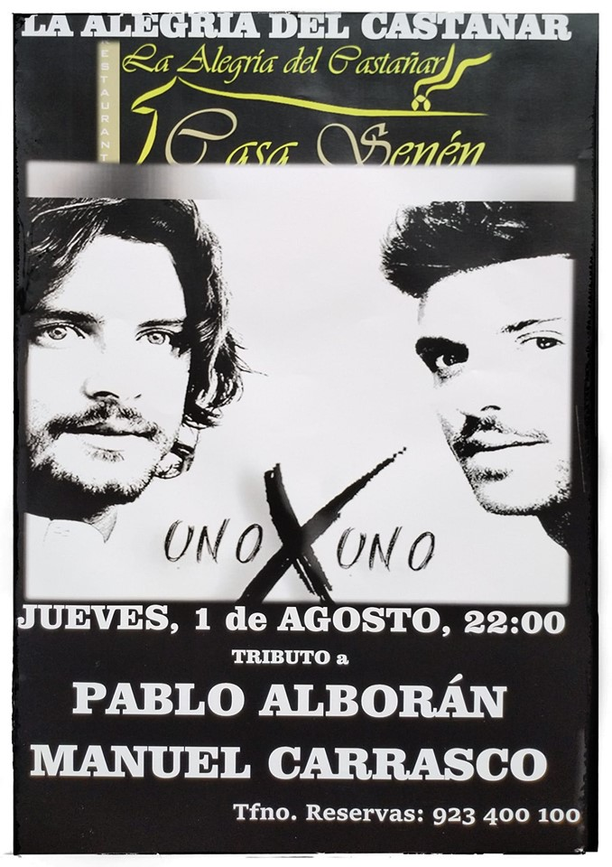 Uno x Uno tributo a Pablo Alborán y Manuel Carrasco visitan Bejar