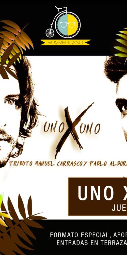 Uno x Uno tributo a Pablo Alborán y Manuel Carrasco Toledo